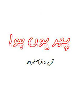 Phir Yun Howa By Iqra Sagheer Ahmed Urdu Novel Free Download Pdf