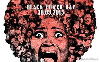 Black Power Day - 30/03/2015