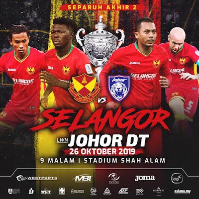 Live Streaming Selangor vs JDT Piala Malaysia 26.10.2019