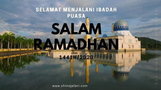 Salam Ramadhan 1441H / 2020