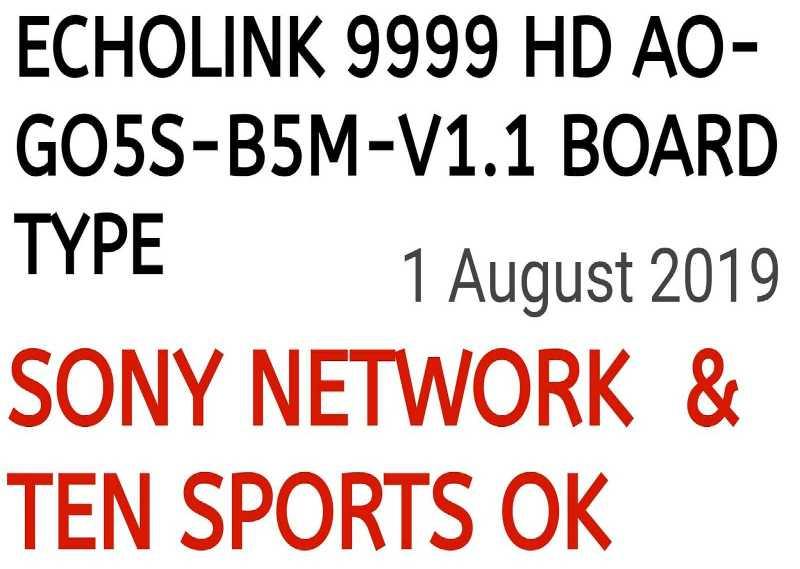 ECHOLINK 9999 HD AO-GO5S-B5M-V1.1 BOARD TYPE HD RECEIVER TEN SPORTS OK NEW SOFTWARE 2019