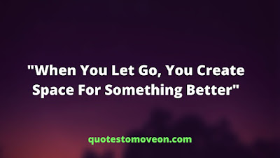 Short Moving On Quotes
