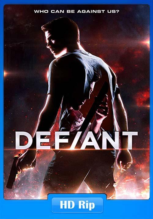 Defiant 2019 720p HDRip ESub x264 | 480p 300MB | 100MB HEVC