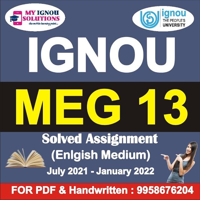 MEG 13 Solved Assignment 2021-22