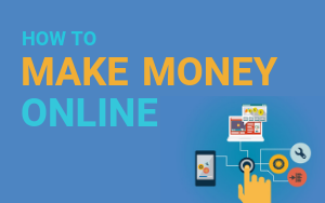 How To Make Money Online - Starting Today