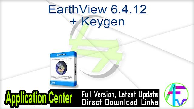 EarthView 6.4.12 + Keygen