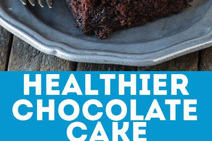 HEALTHIER CHOCOLATE CAKE