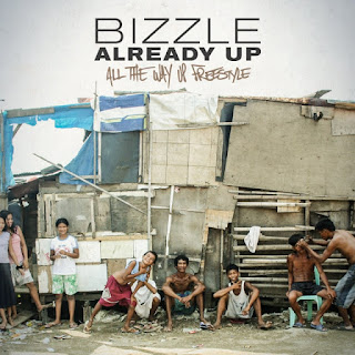 SONG: DOWNLOAD ALREADY UP (ALL THE WAY UP FREESTYLE) BY BIZZLE