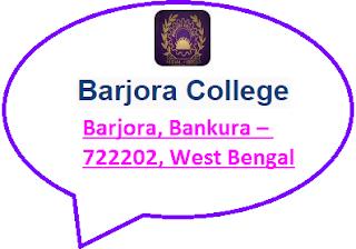 Barjora College, Barjora, Bankura – 722202, West Bengal