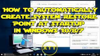How to automatically create System Restore Point at startup in Windows 10/8/7