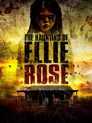 The Haunting Of Ellie Rose 2015 DVD R1 NTSC Sub