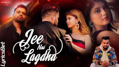 Jee Nai Lagdha Lyrics - Abhiman Chatterjee