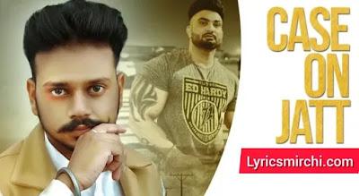 Case On Jatt कैश ऑन जाट Song Lyrics | Cherry Mann | Latest Punjabi Song 2020