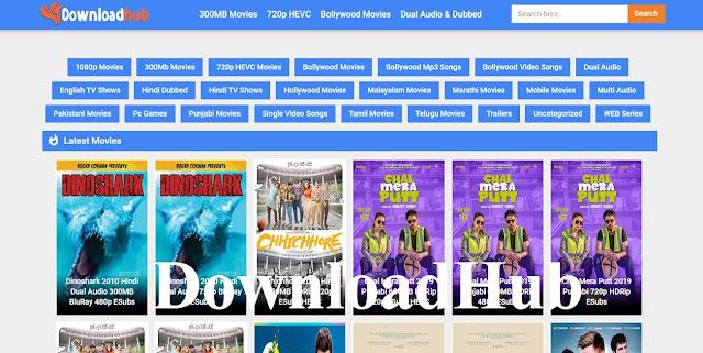 DownloadHub 2019: Download Latest Original Web Series Bollywood, Hollywood, Telugu, Tamil, Hindi Dubbed 300MB Movies