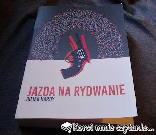 """Książka do pobrania - Julian Hardy """"Jazda na rydwanie"""""""