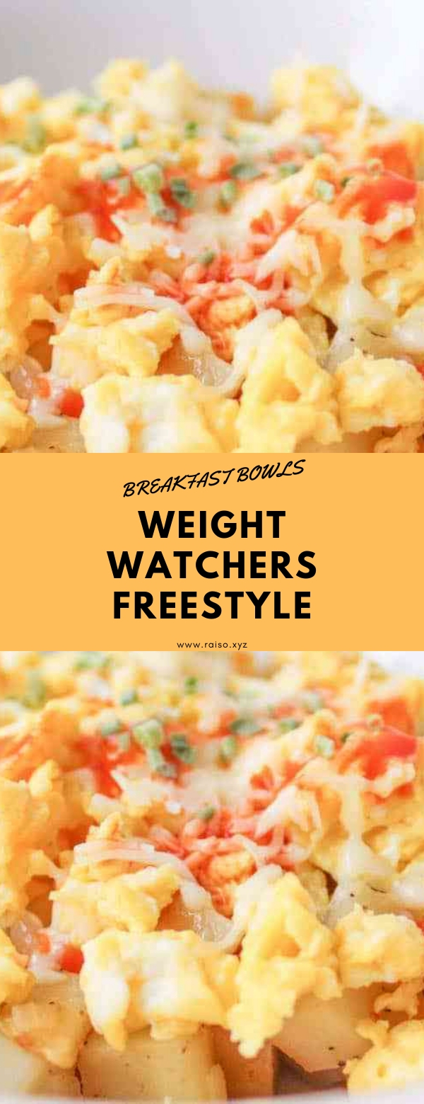 Breakfast Bowls – Weight Watchers Freestyle #breakfast #weightwatchers
