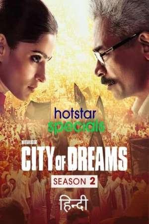 Download City of Dreams (2021) S02 Hindi Hotstar WEB Series 480p | 720p WEB-DL ESub