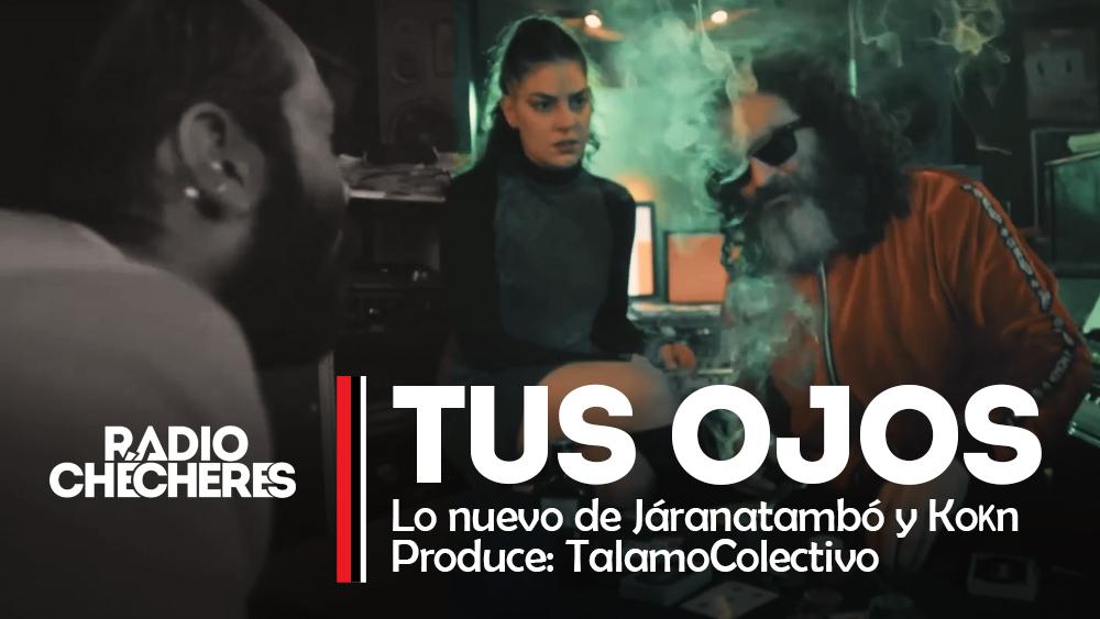 Presentamos: Tus Ojos, lo nuevo de @Jaranatambo y @KoknMusic | @TalamoColectivo