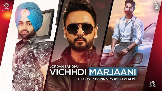 Vichhdi Marjaani Lyrics - Jordan Sandhu
