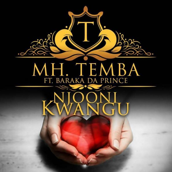 Mh Temba Ft Baraka The Prince – Njooni Kwangu |Download Mp3