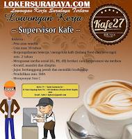 Info Lowongan Kerja di  Kafe27 Surabaya Terbaru Juni 2020