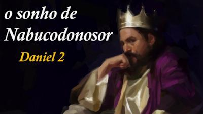 O sonho do rei, Daniel 2