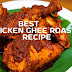 Tasty 'Chicken Ghee Roast' - A Famous And Best Chicken Recipe From Mangalore
