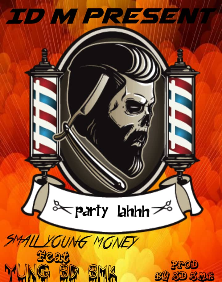 MUSIC: Yung SD X Small Young Money - Party Lahh