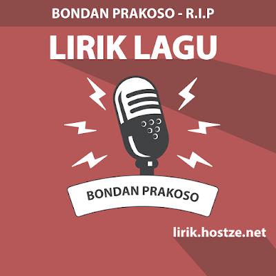 Lirik Lagu R.I.P - Bondan Prakoso - Lirik lagu indonesia