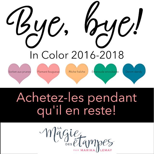 Les couleurs In Color 2016-2018 Stampin' Up! partiront bientôt!