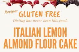 Italian Lemon Almond Flour Cake Gluten free (Torta Caprese Bianca) #glutenfree