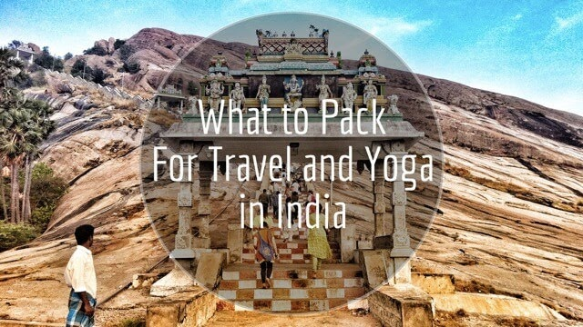 What to pack to practice yoga in India TTC