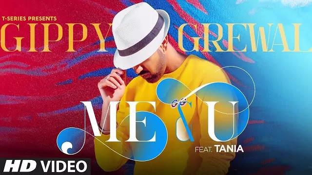 Me and U Song Lyrics -Gippy Grewal New Song - Ft. Tania -New Punjabi Song 2020