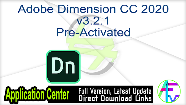 Adobe Dimension CC 2020 v3.2.1 Pre-Activated