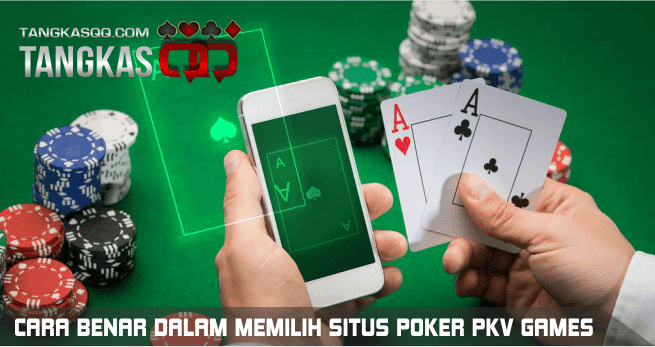 Situs Poker Pkv Games Terpercaya