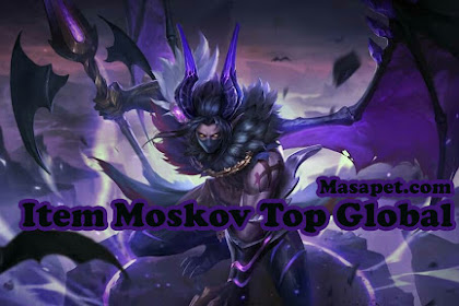 Build Gear Item Moskov Mobile Legends Top Global