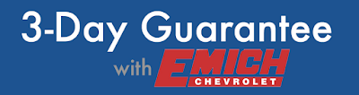 Satisfaction Guarantee at Emich Chevrolet