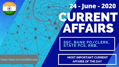 24th June 2020 Current Affairs