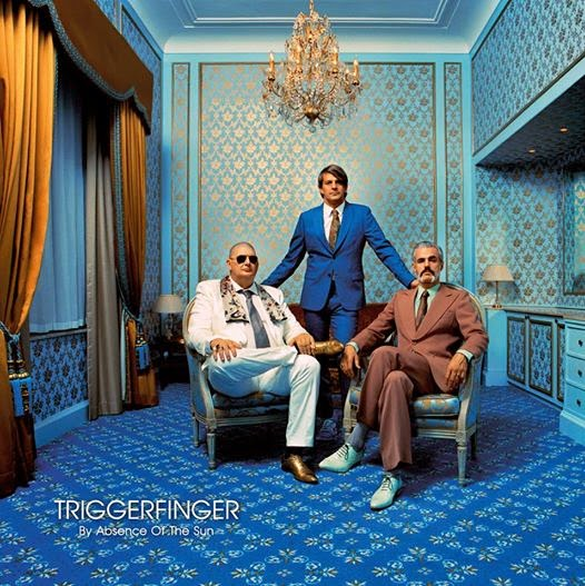 Triggerfinger - By Absence Of The Sun