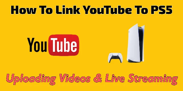 how-to-link-youtube-to-playstation-5