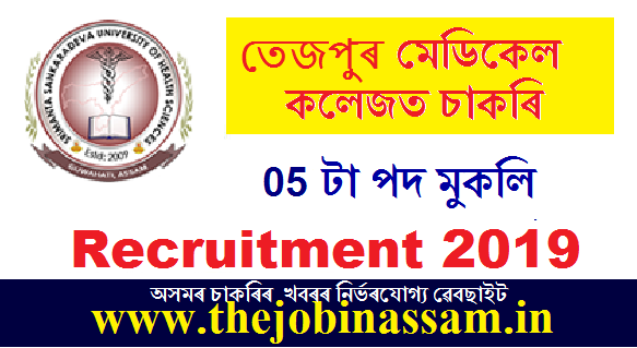 Tezpur Medical College & Hospital Recruitment 2019