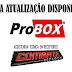 Probox Novas atualizações - 27/06/18