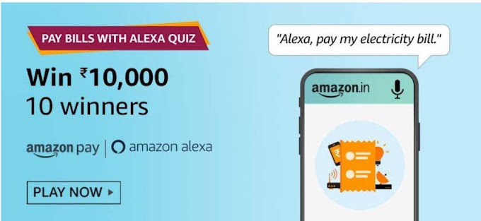Amazon Pay Bills With Alexa Quiz Answers Win Rs.10000 Pay Balance