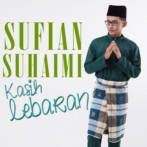 Sufian Suhaimi - Kasih Lebaran MP3