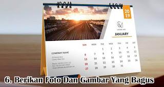 Berikan Foto Dan Gambar Yang Bagus merupakan salah satu tips cetak kalender keren dan menarik untuk souvenir dan barang promosi