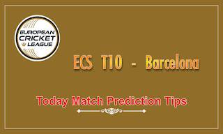 ECS T10 Barcelona Bash Today Cricket Match Prediction Tips