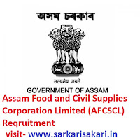 Assam Food and Civil Supplies Corporation Limited (AFCSCL) Reqruitment