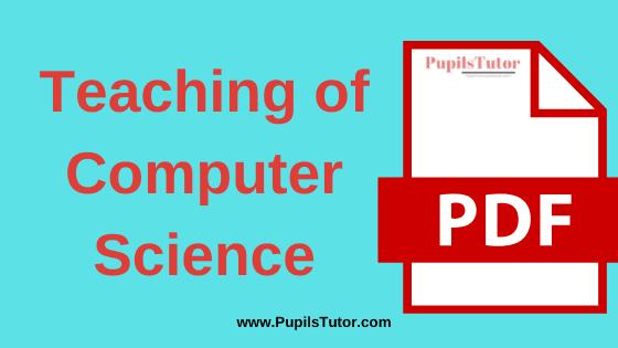 TNTEU (Tamil Nadu Teachers Education University) (Pedagogy)Teaching of Computer Science PDF Books, Notes and Study Material in English Medium Download