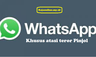 Atasi teror pinjol dengan menggunakan Whatsapp ini!.