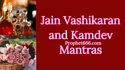 Akarshan, Vashikaran and Kamdev Mantras